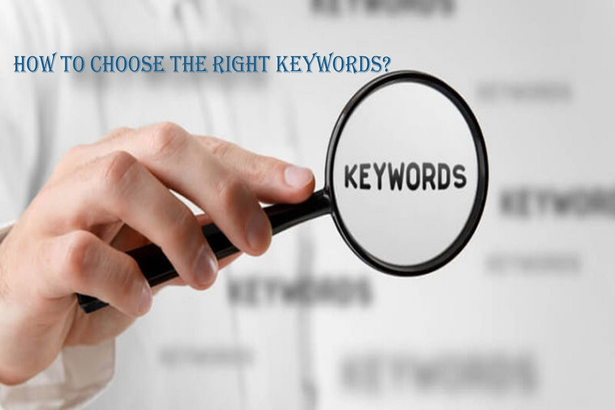 How to choose the right keywords? Definition, and How it Works.