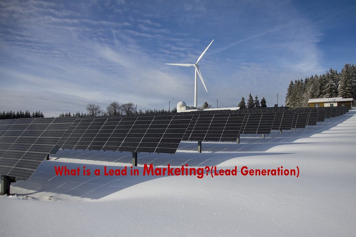 What is a Lead in Marketing?(Lead Generation)