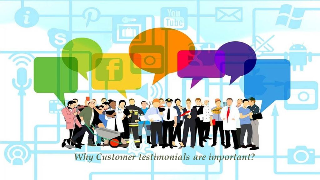 Why Customer testimonials are important?