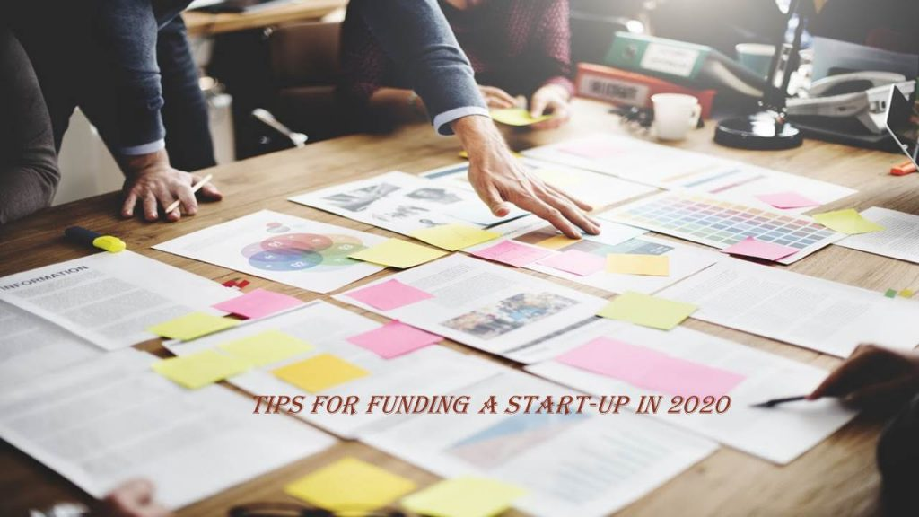 5 Tips for Funding a Start-Up Company in 2020