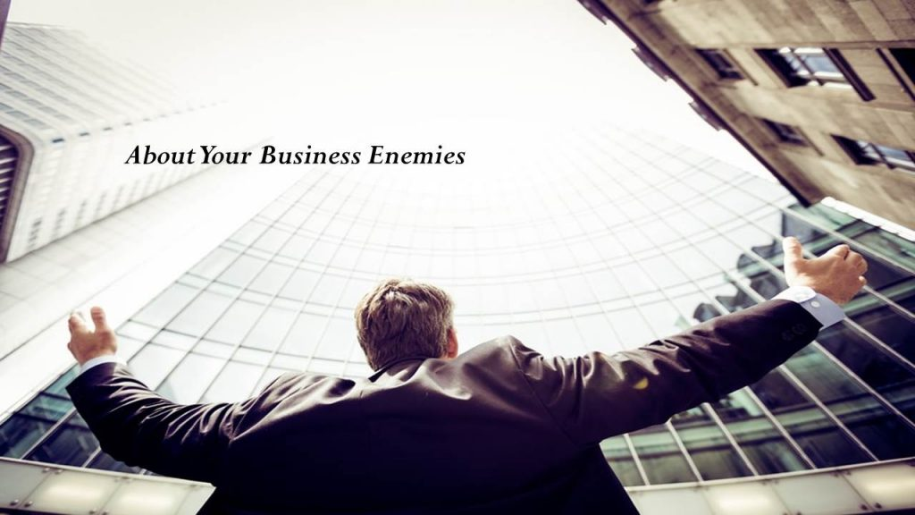 Ask Clients and the Potential Audience About Your Business Enemies
