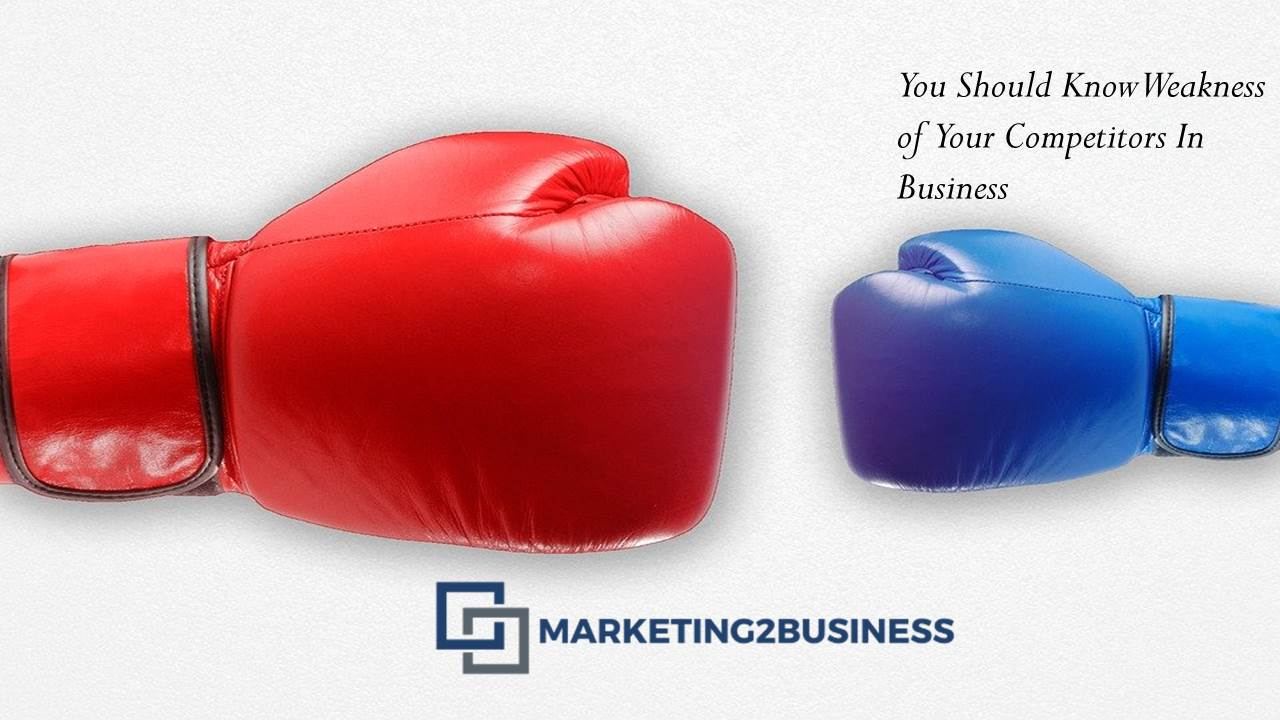 3 Steps to Identify the Weakness of Your Competitors