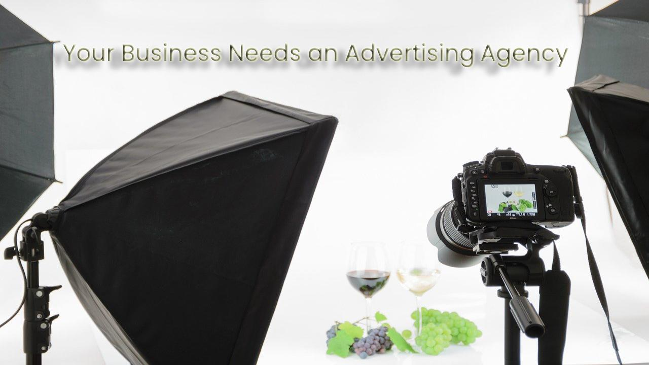 Determining Whether Your Business Needs an Advertising Agency