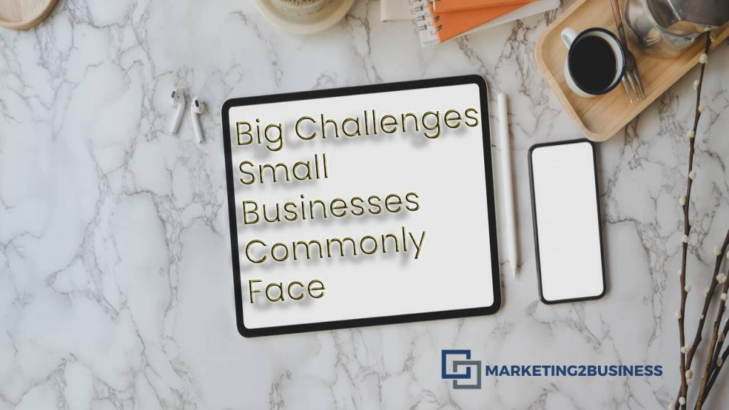 Challenges Small Businesses