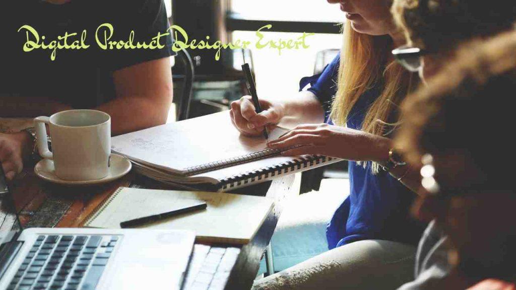 Digital Product Designer Expert