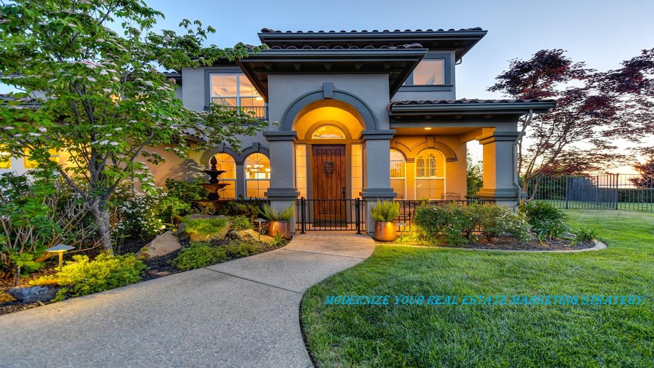 6 Savvy Ways to Modernize Your Real Estate Marketing Strategy.
