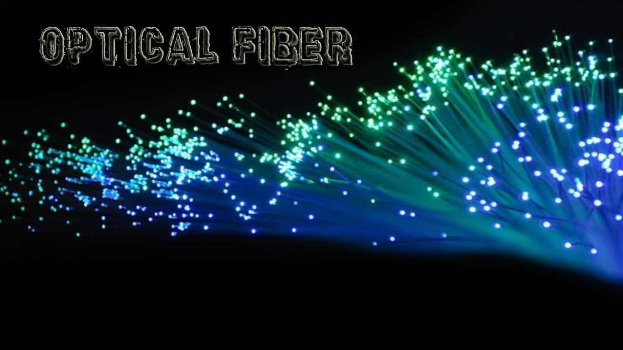 Optical Fiber – Definition, Uses, Process, Advantages and Disadvantages