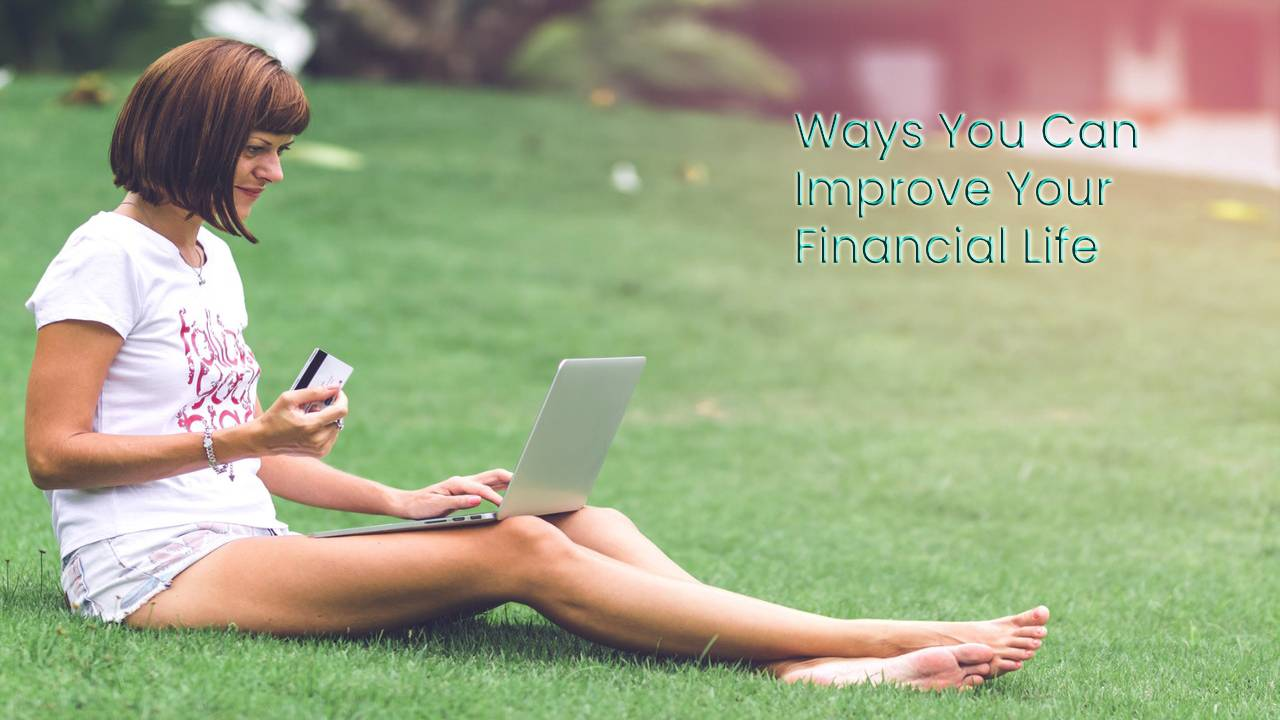 Ways You Can Improve Your Financial Life Via A Credit Repair Company