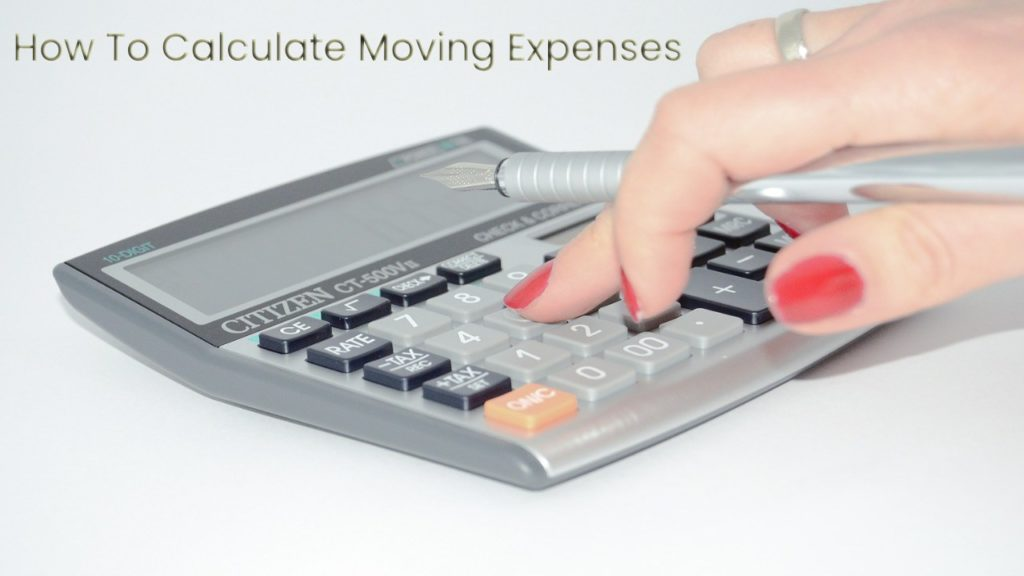 How To Calculate Moving Expenses Accurately