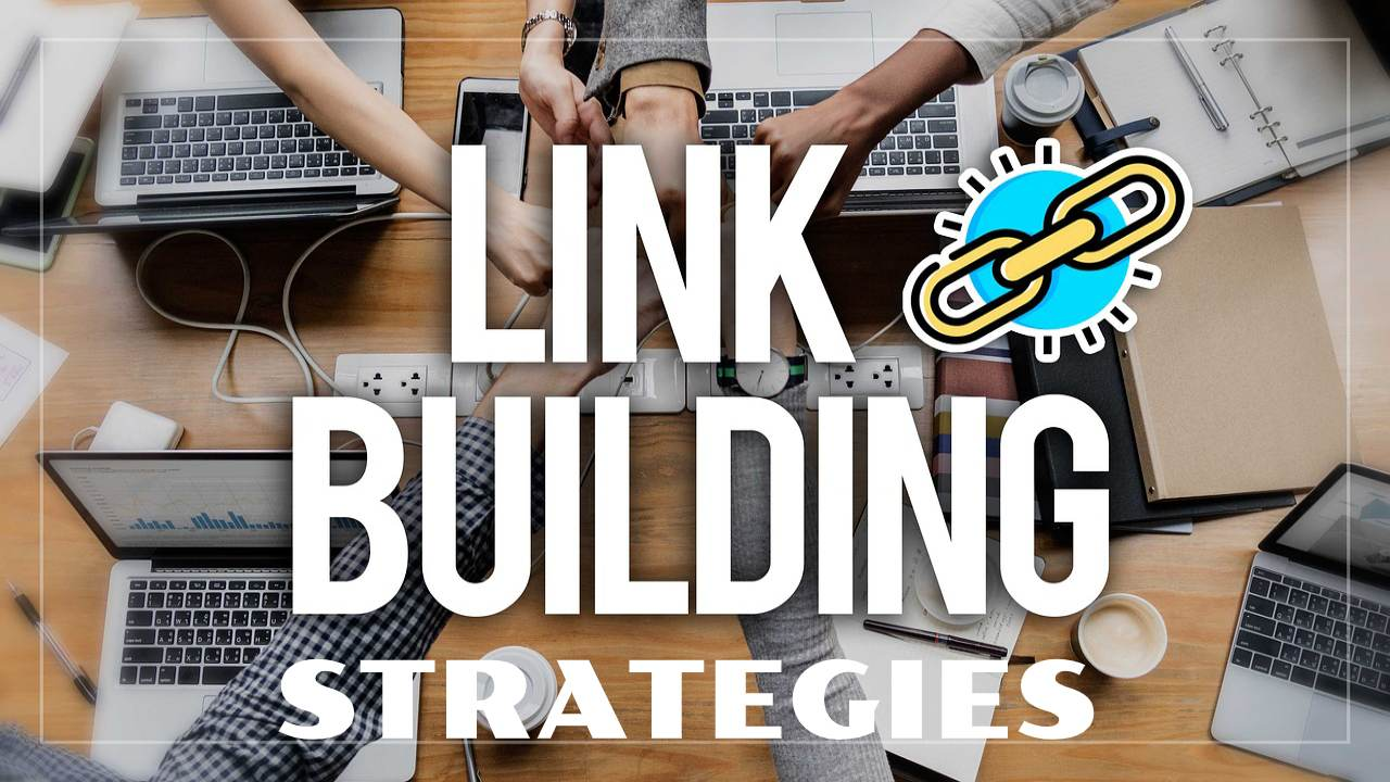 Link Building Strategies That Can Help You Rank in 2020