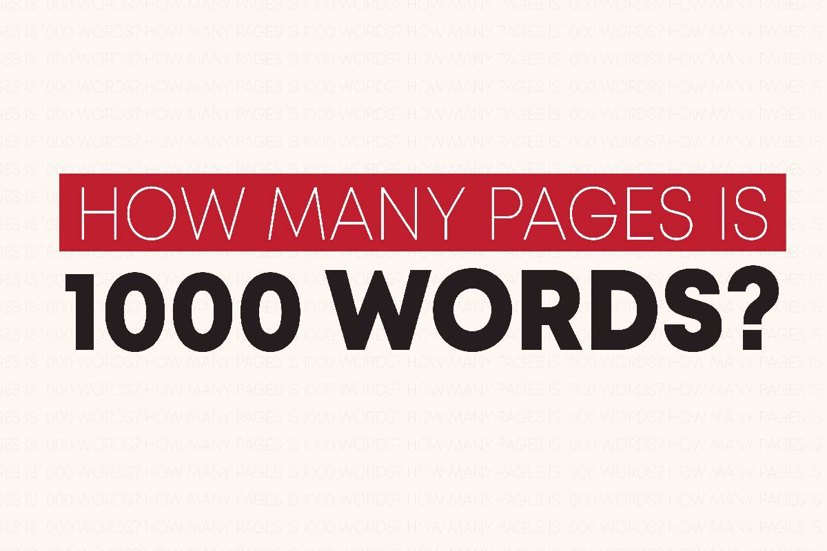 How many pages are 1000 Words?