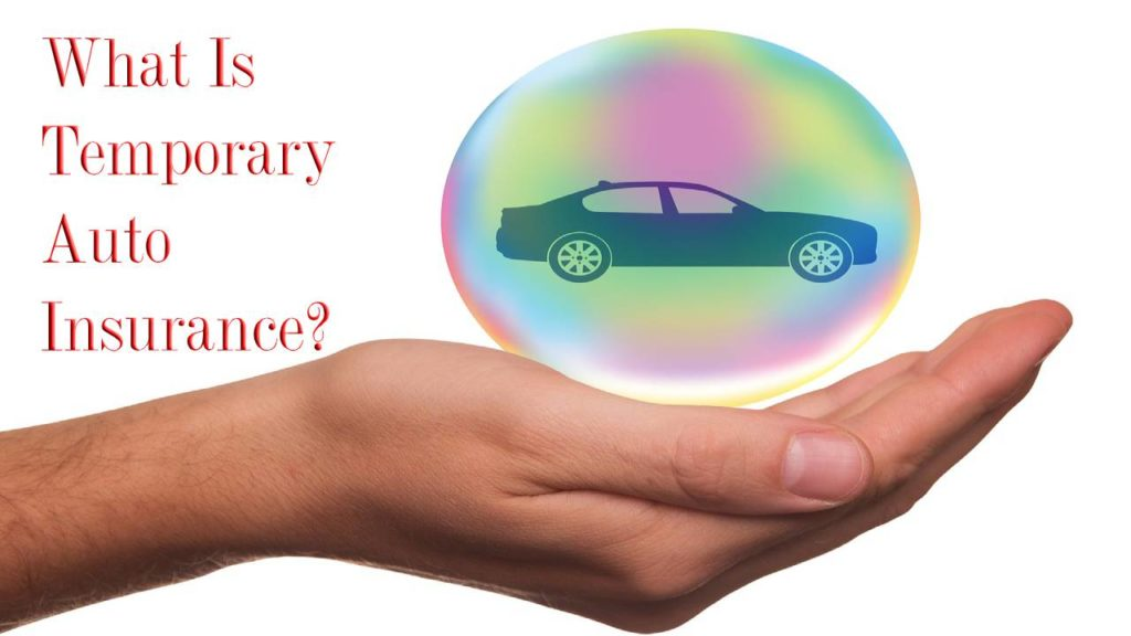What Is Temporary Auto Insurance_