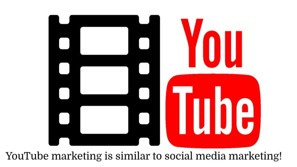 YouTube Marketing is Like Social Media Marketing