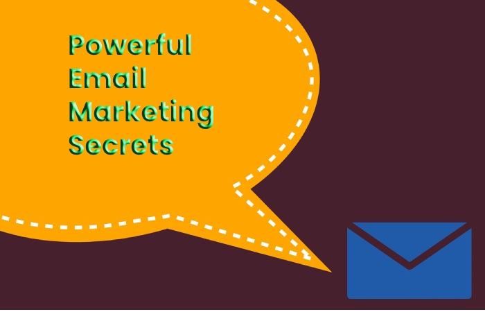 10 Powerful Email Marketing Secrets That Will Skyrocket Your Campaigns