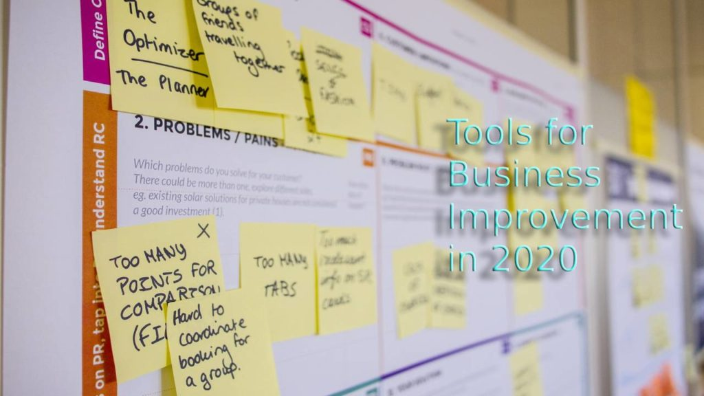 The 3 Tools You Need for Business Improvement in 2020