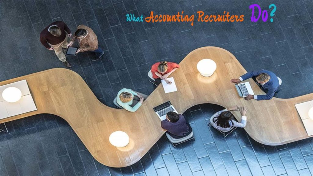 What Do Accounting Recruiters Do