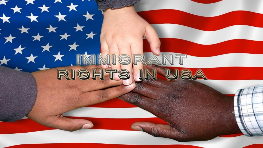Protect Immigrant Rights In USA