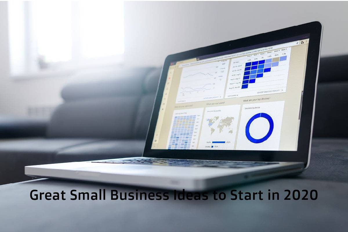Great Small Business Ideas to Start in 2020