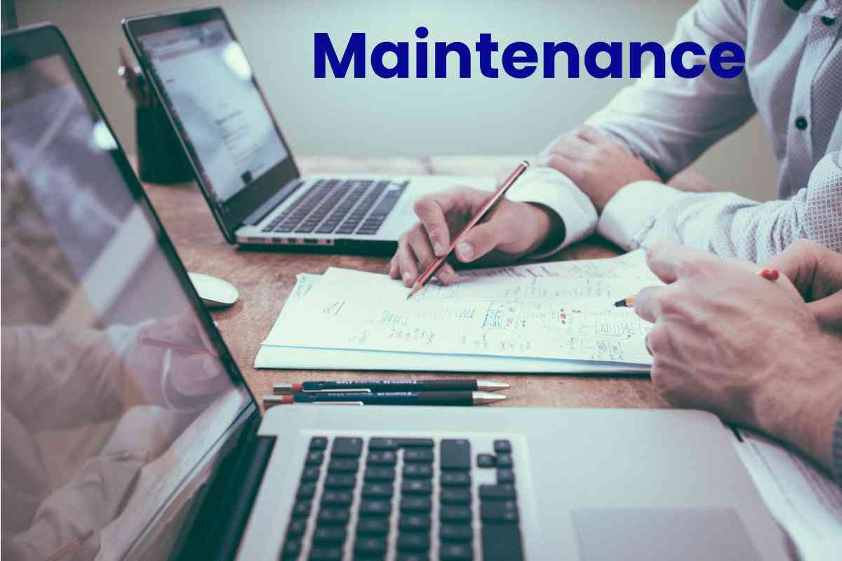 Definition Of Maintenance- Its Software, Types, And Responsibility