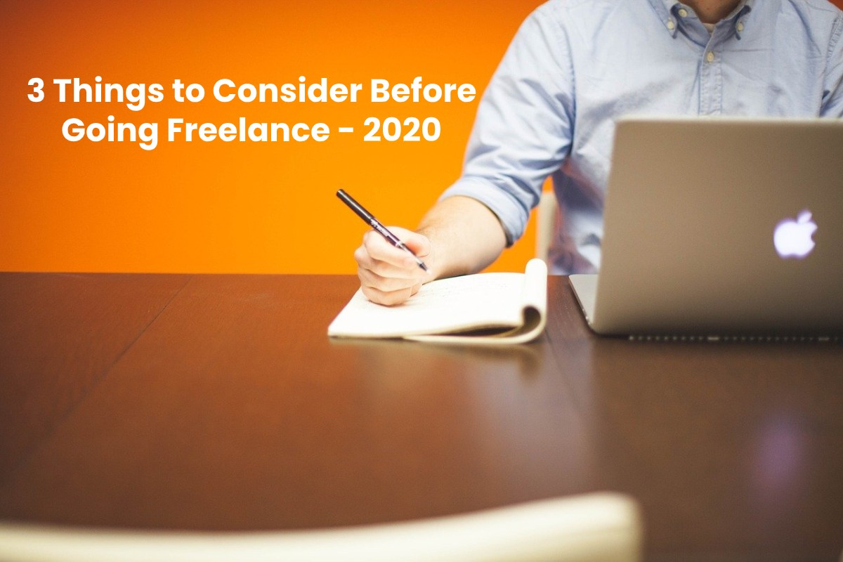 3 Things to Consider Before Going Freelance