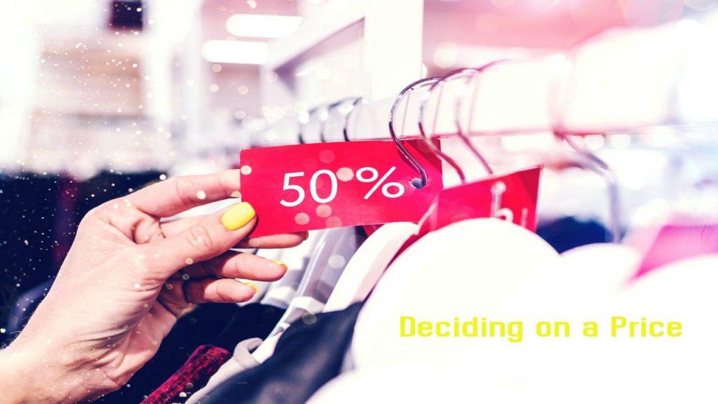Deciding on a Price