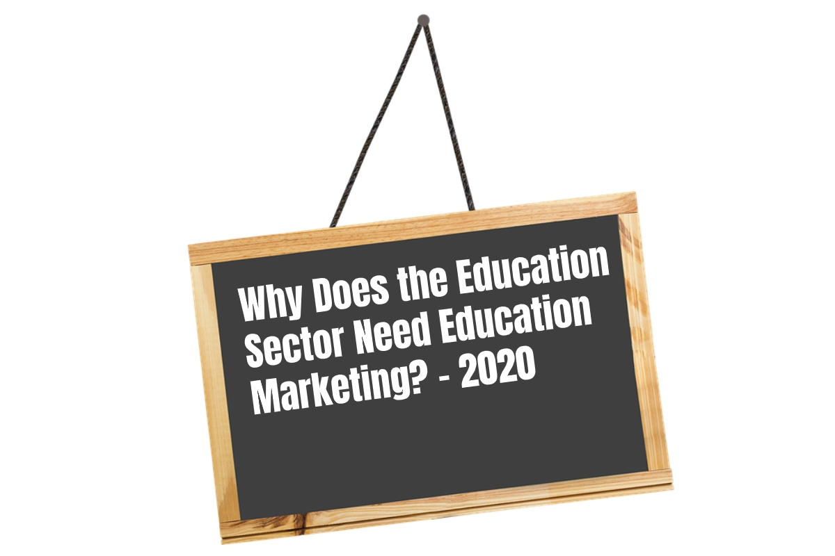 Why Does the Education Sector Need Education Marketing?