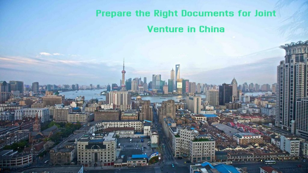 Prepare the Right Documents for joint venture in china