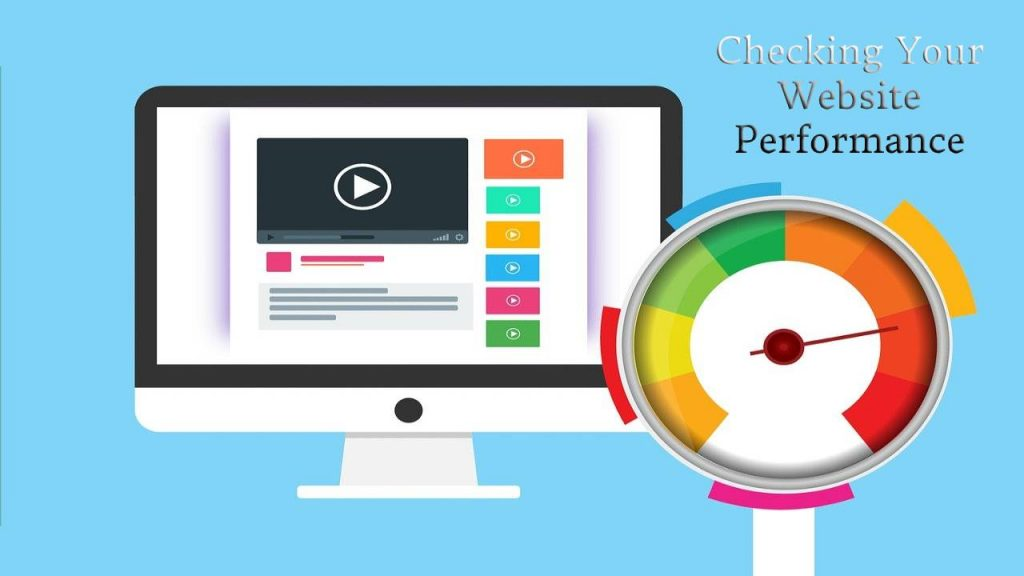 Checking Your Website Performance is a Must