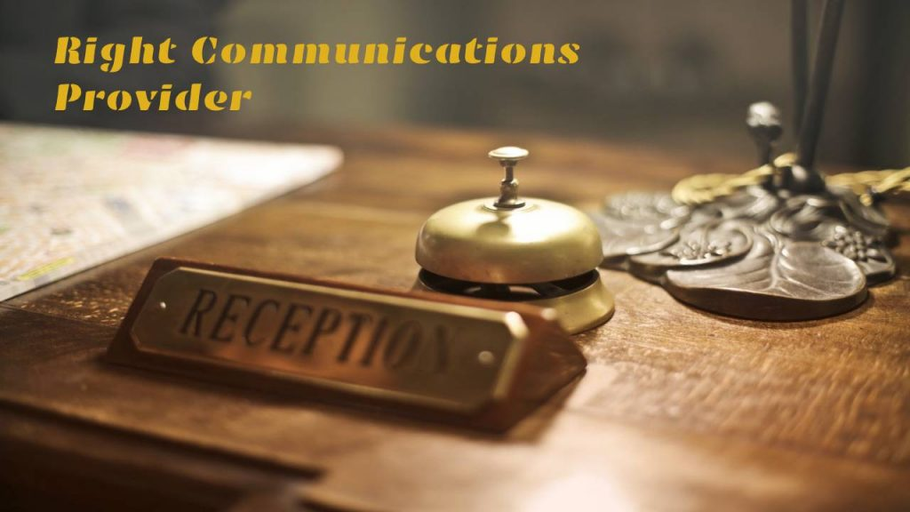 Right Communications Provider for Your Hospitality Business