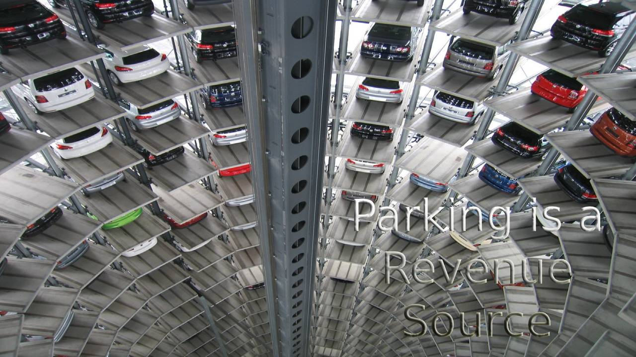 Parking is a Revenue Source! Stop Missing Out on This Opportunity