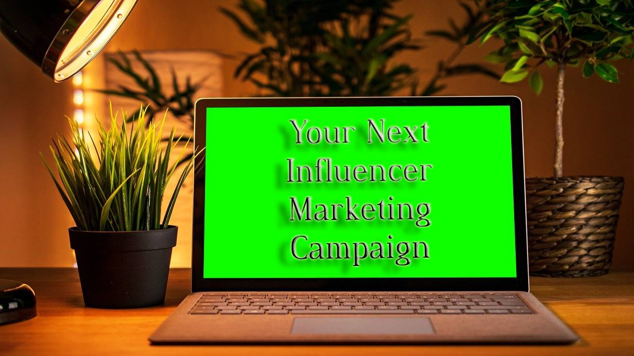5 Unique Strategies for Your Next Influencer Marketing Campaign