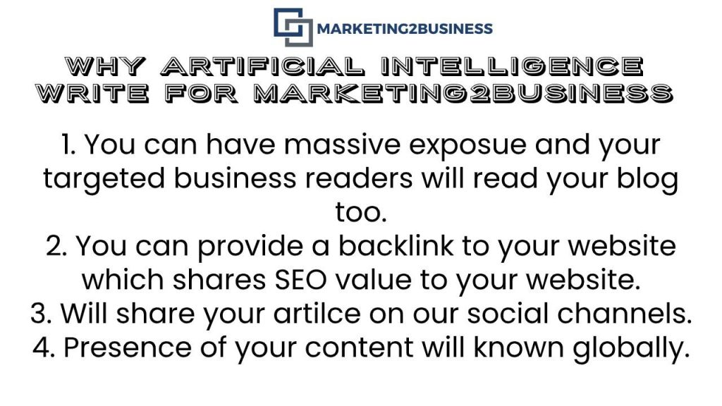 Artificial Intelligence Write For Us - Why Write for Marketing2Business