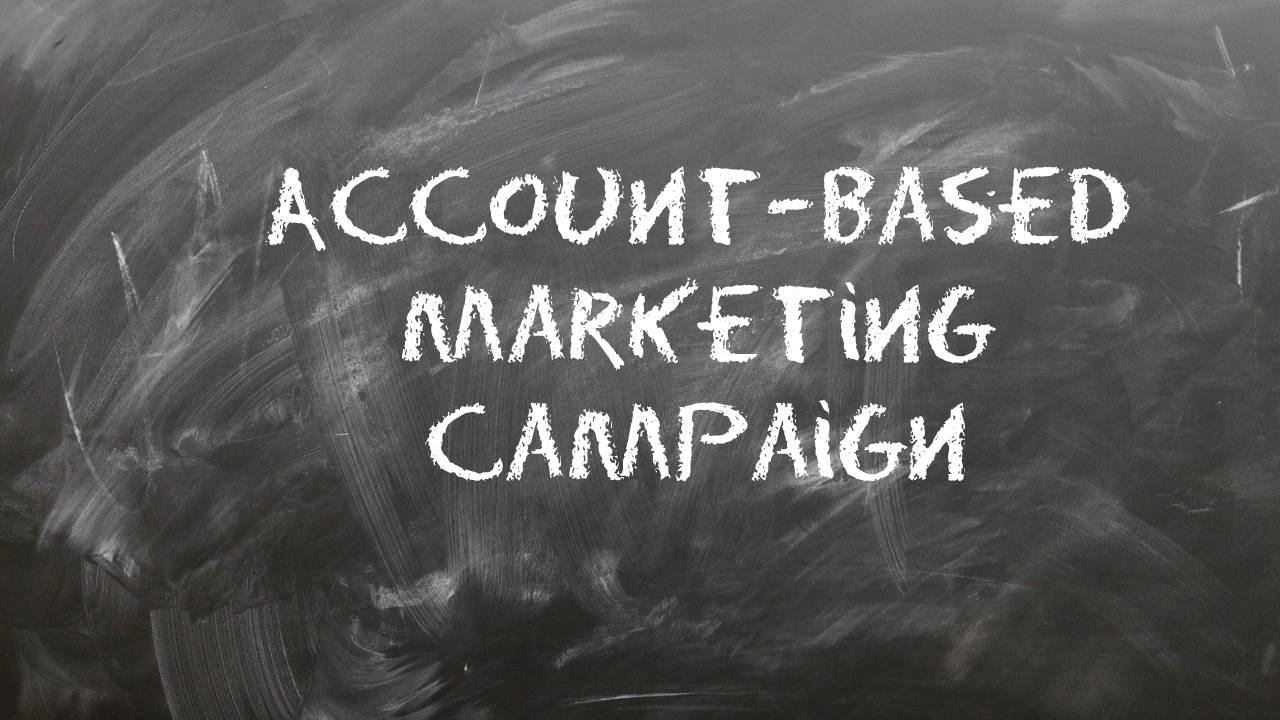 Strategies to Run a Successful Account-Based Marketing Campaign