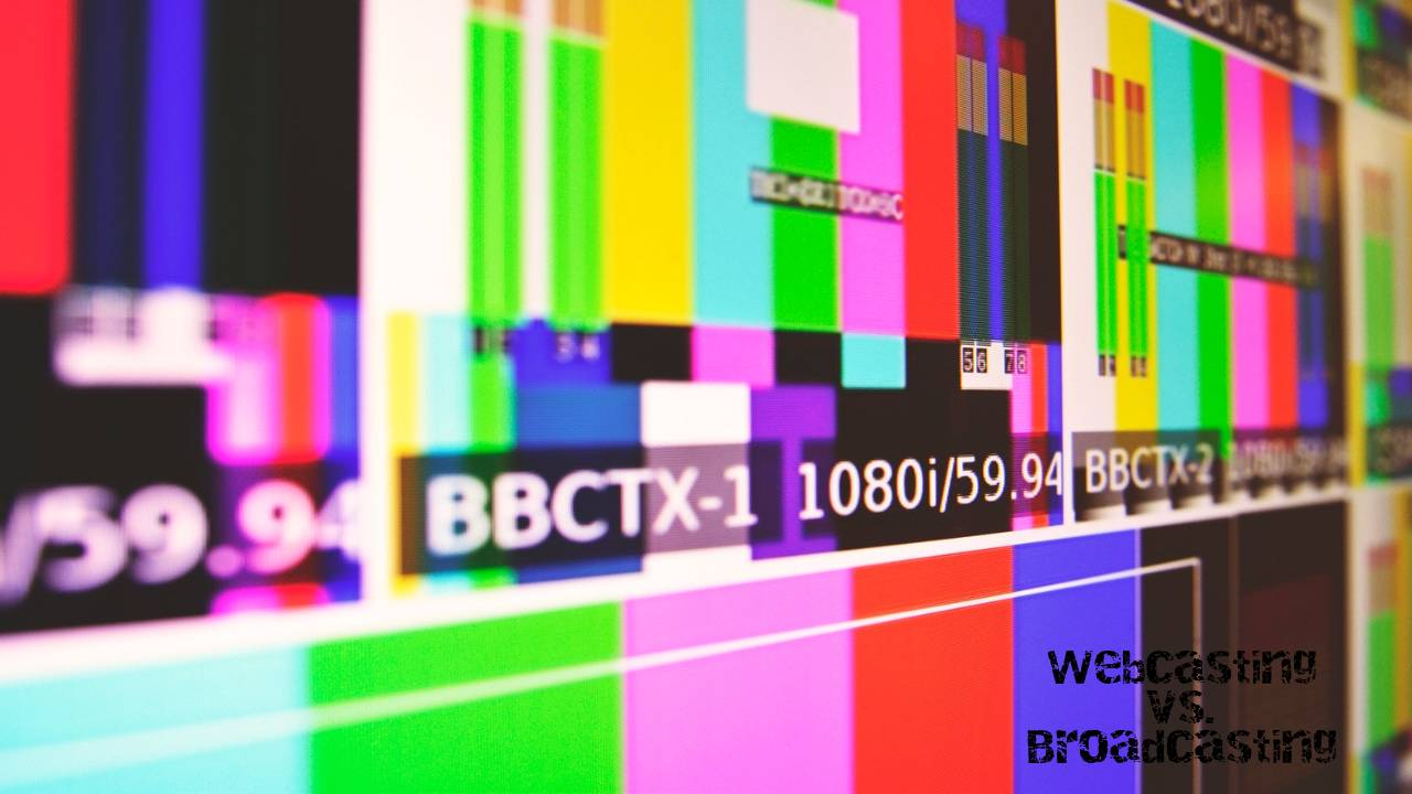 Webcasting vs. Broadcasting: Which is Best?