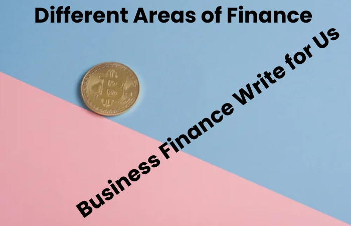 different areas of finance