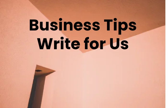business tips write for us