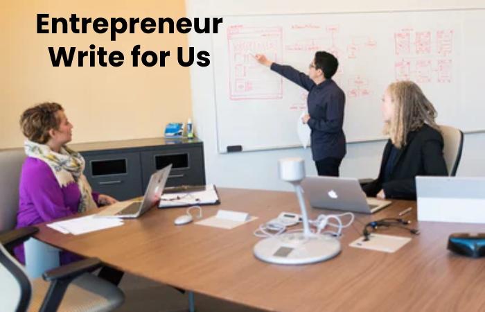 entrepreneur write for us