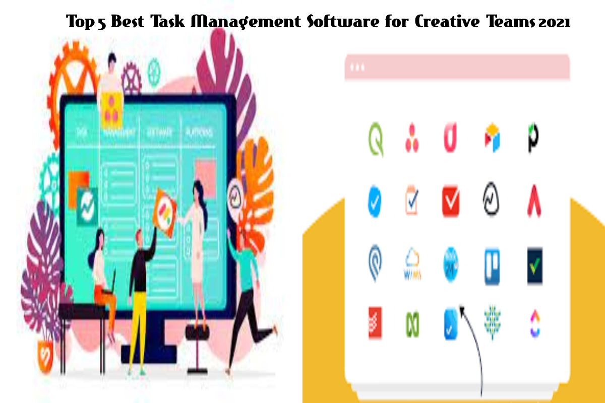 Top 5 Best Task Management Software for Creative Teams 2021