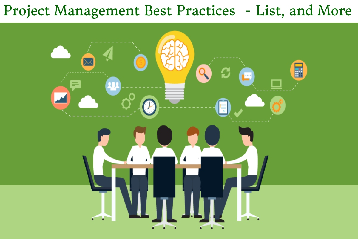 Project Management Best Practices  – List, and More