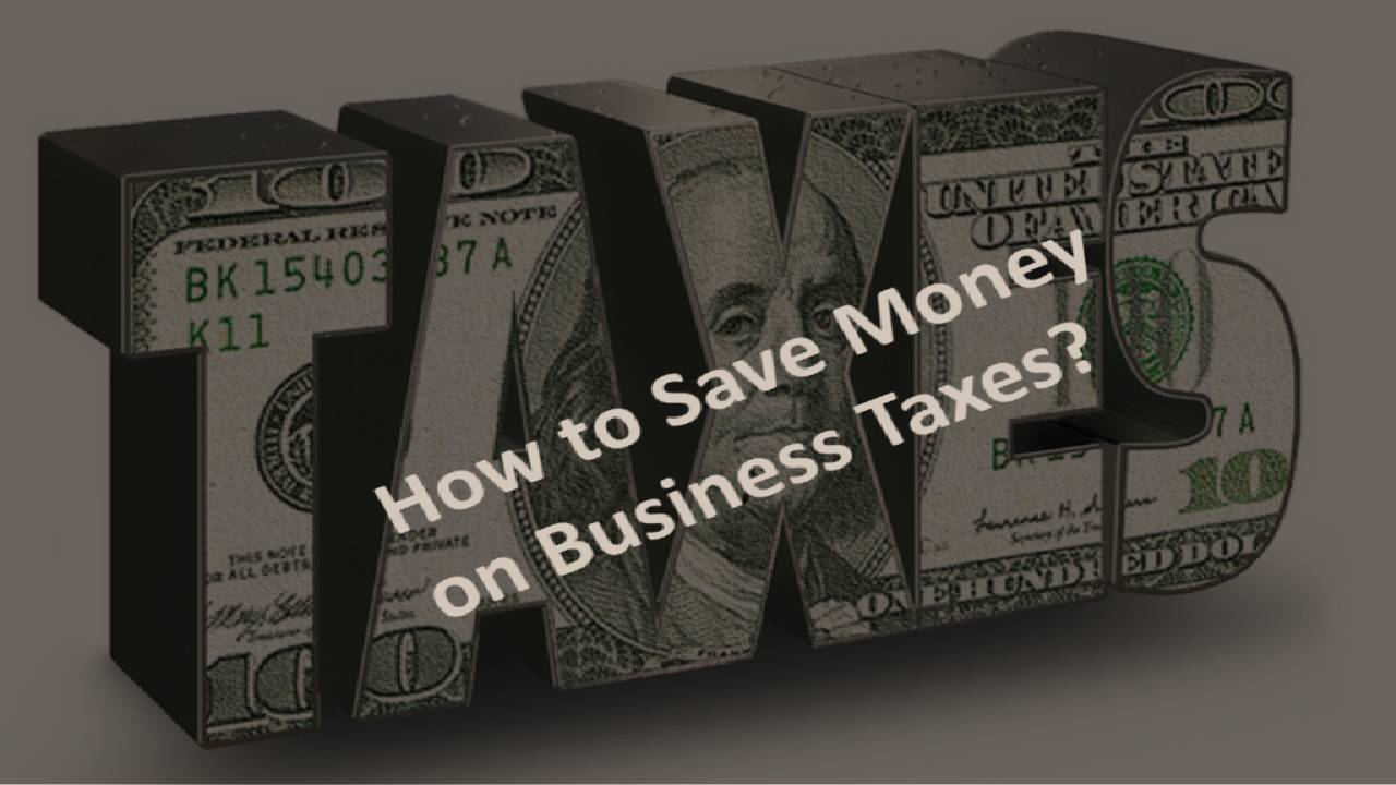 3 Ways to Save on Business Taxes