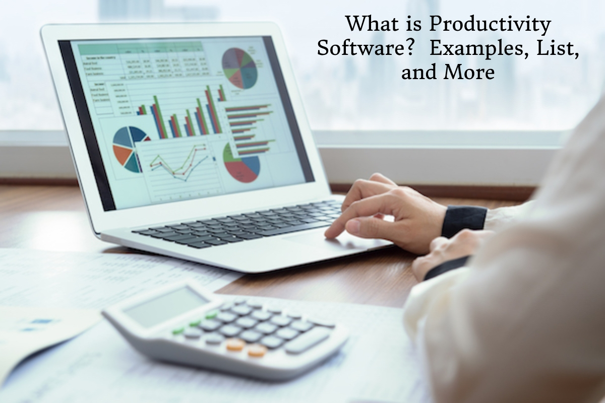 What is Productivity Software? – Examples, List, and More
